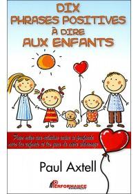 DIX PHRASES POSITIVES A DIRE AUX ENFANTS