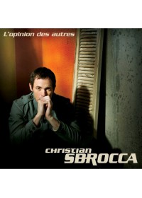 CD - L'OPINION DES AUTRES - CHRISTIAN SBOCCA