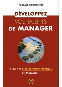 DEVELOPPEZ VOS TALENTS DE MANAGER - OCCASION