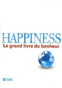 HAPPINESS : LE GRAND LIVRE DU BONHEUR - OCCASION