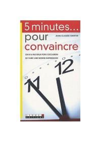 5 MINUTES POUR CONVAINCRE - OCCASION