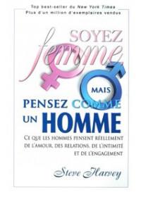 SOYEZ FEMME MAIS PENSEZ COMME UN HOMME - OCCASION