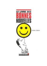LE LIVRE DES BONNES NOUVELLES - OCCASION