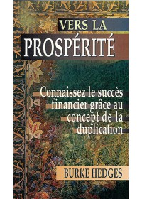 VERS LA PROSPERITE - Seconde Edition
