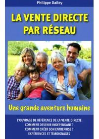 LA VENTE DIRECTE PAR RESEAU : UNE GRANDE AVENTURE HUMAINE