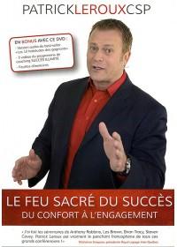 DVD - LE FEU SACRE DU SUCCES : DU CONFORT A L'ENGAGEMENT