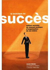 LA TECHNIQUE DU SUCCES