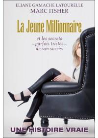LA JEUNE MILLIONNAIRE