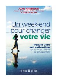 UN WEEK END POUR CHANGER VOTRE VIE - OCCASION