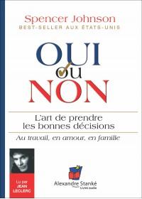 CD - OUI OU NON : L'ART DE PRENDRE LES BONNES DECISIONS