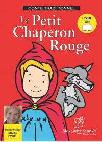 LE PETIT CHAPERON ROUGE - LIVRE ET CD AUDIO - CONTE POUR ENFANT