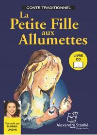 LA PETITE FILLE AUX ALLUMETTES - LIVRE ET CD AUDIO - CONTE POUR ENFANT