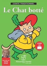 LE CHAT BOTTE - LIVRE ET CD AUDIO - CONTE POUR ENFANT