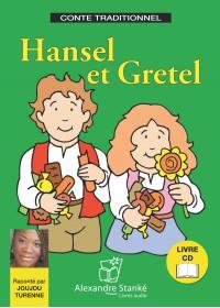 HANSEL ET GRETEL - LIVRE ET CD AUDIO - CONTE POUR ENFANT