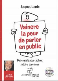 CD - VAINCRE LA PEUR DE PARLER EN PUBLIC