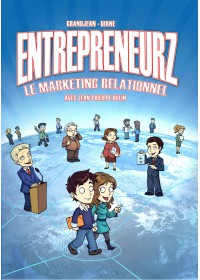 BD - ENTREPRENEURZ : LE MARKETING RELATIONNEL