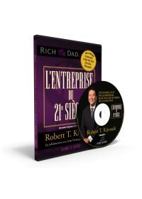 L'Entreprise du 21e Siecle - Robert T. Kiyosaki - Livre audio 5 CD