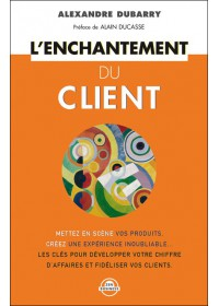 L'ENCHANTEMENT DU CLIENT