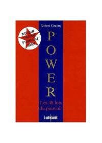 Power les 48 lois du pouvoir - Robert Greene