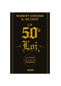 La 50eme loi - Robert Greene et 50 cent