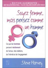 SOYEZ FEMME MAIS PENSEZ COMME UN HOMME