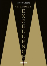 ATTEINDRE L'EXCELLENCE - OCCASION