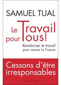 LE TRAVAIL POUR TOUS - OCCASION