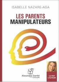 CD - LES PARENTS MANIPULATEURS