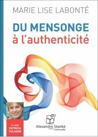 CD - DU MENSONGE A L'AUTHENTICITE