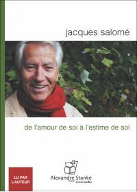CD - DE L'AMOUR DE SOI A L'ESTIME DE SOI
