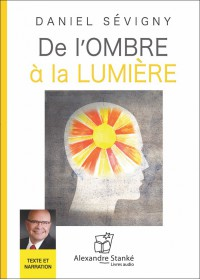 CD - DE L'OMBRE A LA LUMIERE
