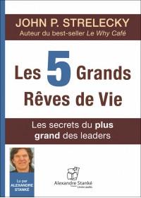 CD - LES 5 GRANDS REVES DE VIE