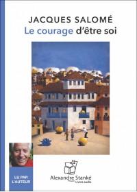 CD- LE COURAGE D'ÊTRE SOI
