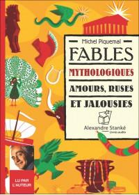 CD - FABLES MYTHOLOGIQUES : AMOURS, RUSES ET JALOUSIES