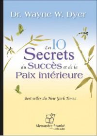 CD - LES 10 SECRETS DU SUCCÈS ET DE LA PAIX INTÉRIEURE