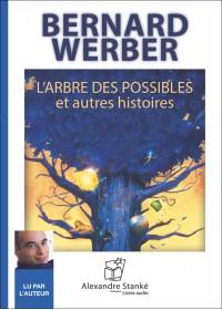 CD - L'ARBRE DES POSSIBLES ET AUTRES HISTOIRES