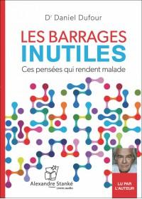 CD - LES BARRAGES INUTILES