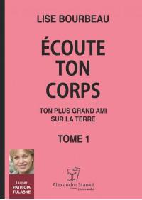CD - ECOUTE TON CORP TOME 1