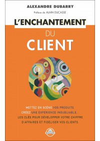 L'ENCHANTEMENT DU CLIENT - OCCASION