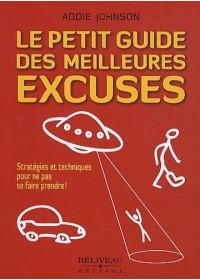 LE PETIT GUIDE DES MEILLEURES EXCUSES - OCCASION