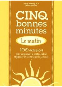 CINQ BONNES MINUTES LE MATIN - OCCASION