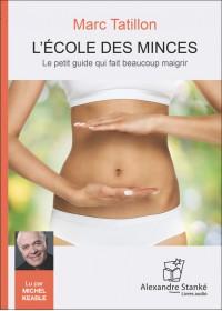 CD - L'ECOLE DES MINCES