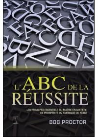L'ABC DE LA RÉUSSITE - OCCASION