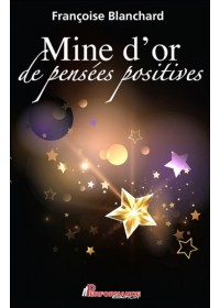 MINE D'OR DE PENSÉES POSITIVES