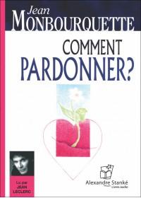 CD - COMMENT PARDONNER ?