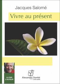 CD - VIVRE AU PRESENT