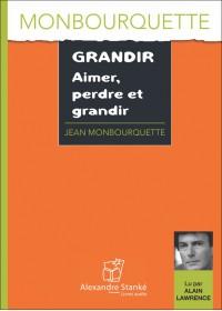 CD - GRANDIR, AIMER, PERDRE ET GRANDIR
