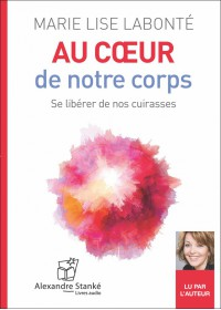 CD - AU COEUR DE NOTRE CORPS