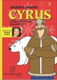 CD - CYRUS L'ENCYCLOPÉDIE RACONTÉE - VOL. 3