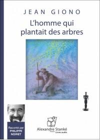 CD - L'HOMME QUI PLANTAIT DES ARBRES